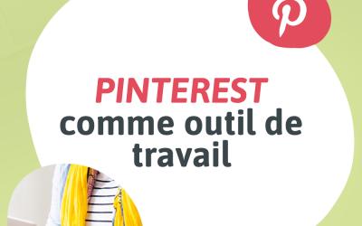 Visuel pour mon article de blogue intitulé « Pinterest comme outil de travail »