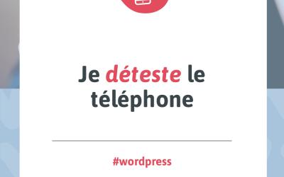Visuel pour mon article de blogue intitulé « Je déteste le téléphone »
