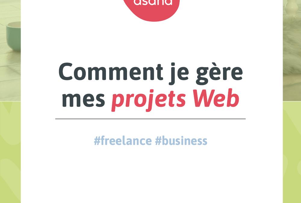 Comment je gère mes projets Web